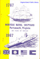 Norfolk Naval Shipyard Portsmouth, Virginia 1767 - 1967, 200 Years of Service